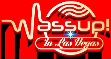 Wassup! In Las Vegas